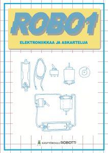 Robo1_elektroniikkaa_ja_askartelua_kansi