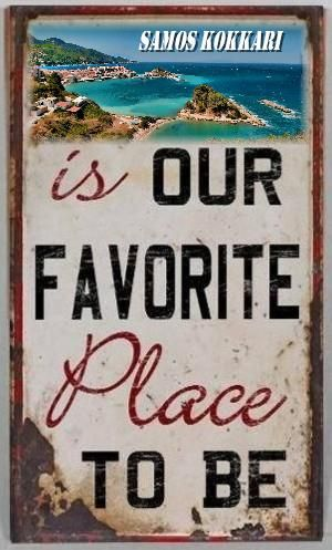 Samos Kokkari is our favorite place to be!