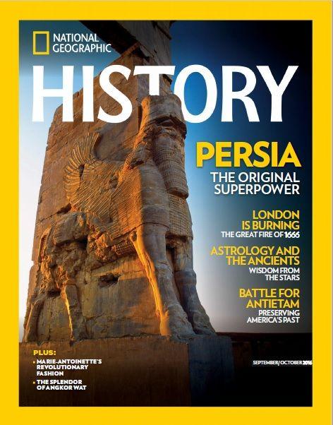 Persia (Iran) The Original Superpower - Cover of National Geographic History  magazine, September/October 2016 (Persian: پرشیا - اولین ابرقدرت جهان بر روی جلد مجله نشنال جئوگرافیک - سپتامبر/اکتبر ۲۰۱۶ )