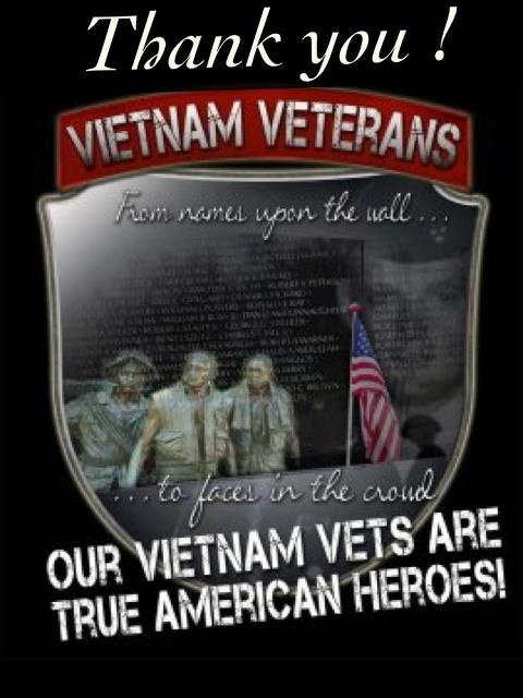 Vietnam Veterans hold a very special place in my heart. Especially my sister, Rose, who served TWO tours of duty there with the American Red Cross!
