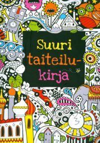 http://www.adlibris.com/fi/product.aspx?isbn=9522302112 | Nimeke: Suuri taiteilukirja - Tekijä: Fiona Watt - ISBN: 9522302112 - Hinta: 7,60 €