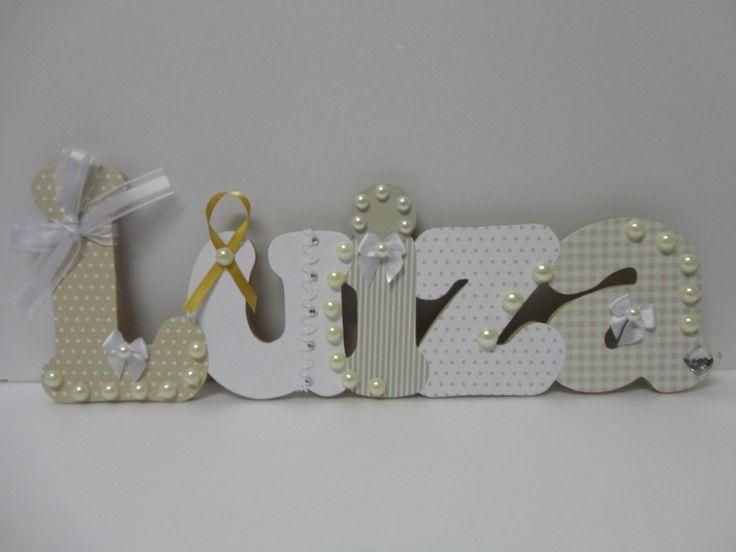 Nome em MDF decorado com Scrap com 13 cm de altura e 6 mm de espessura. O preço é referente ao nome Luiza. Fazemos o nome que preferir, com decoração na cor que escolher. Preço de cada letra 13,00.