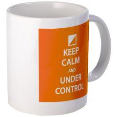 """Keep Calm And Under Control"" Mug."