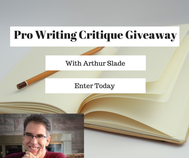 Pro Writing Critique Giveaway — Arthur Slade: Worlds of Wonder & Imagination