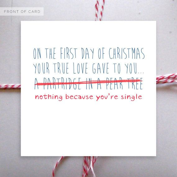 If you have a single friend who's the butt of every joke. | 38 Awesome Christmas Card Ideas You Should Steal