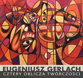 Galeria DAP OW ZPAP - Warszawa 2013 - wystawa Eugeniusza Gerlacha