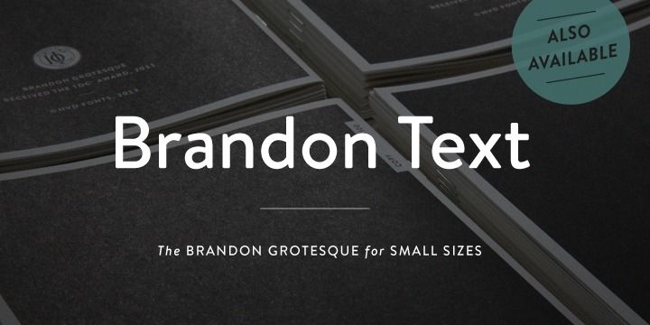 Brandon Grotesque is a sans serif type family of six weights plus matching italics.