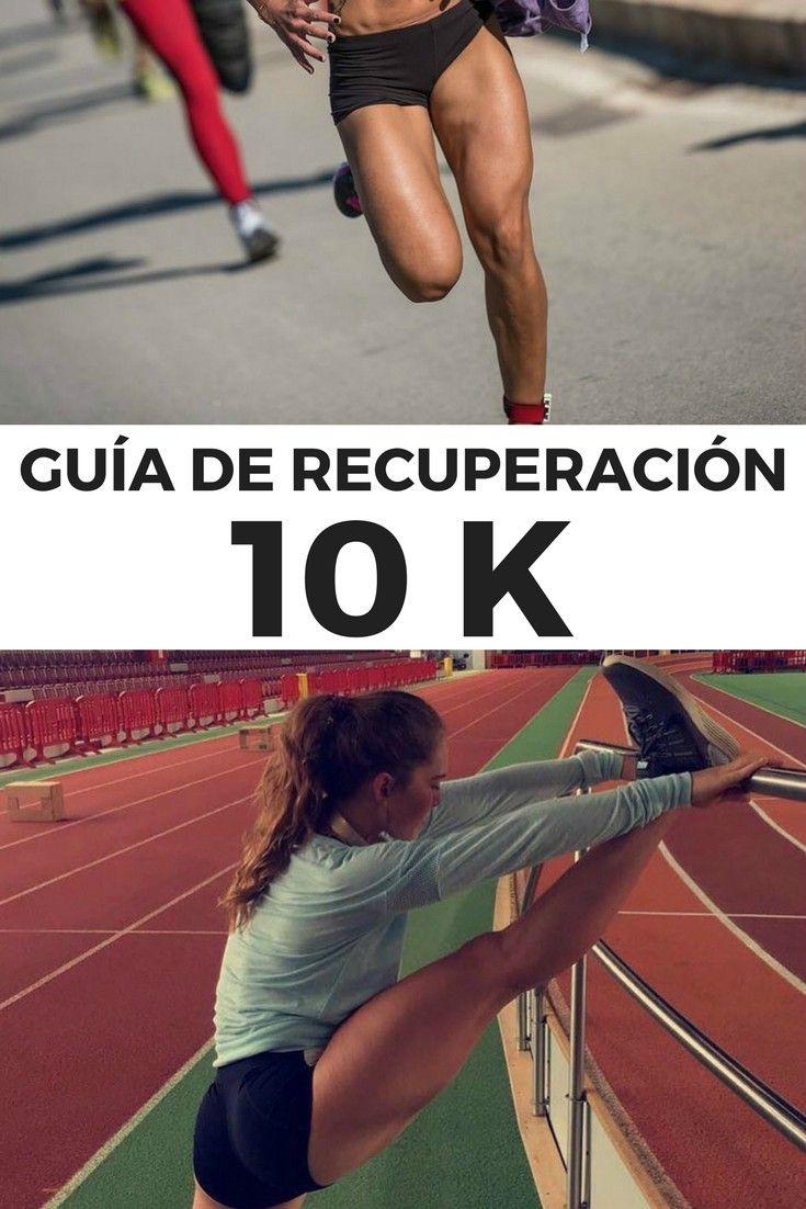 Guía De Recuperación Post 10k Qué Hacer Después De La Carrera Entrenamiento 10k Entrenamiento Maraton Running Entrenamiento