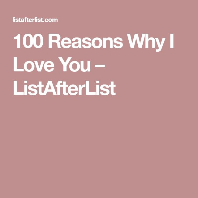 Best 25+ 100 reasons why i love you ideas on Pinterest ...