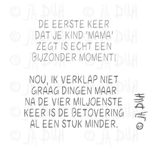 Een bijzonder moment  Door © Ja Duh #Humor #mama