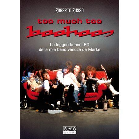 http://www.ciseocifai.it/too-much-too-boohoos/ Too Much Too Boohoos | Il Libro di Roberto Russo. La mia ultima fatica (ma che fatica ? un piacere) recensoria. Non è #SEO, è #rock, sono i #boohoos