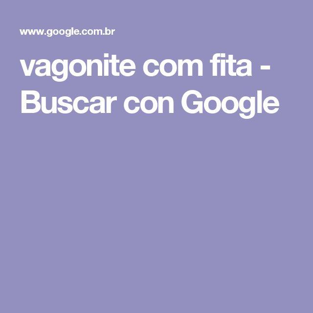 vagonite com fita - Buscar con Google