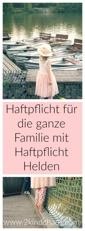 Lieber auf der sicheren Seite. Private Familienhaftpflicht mit Haftpflicht Helden. Infos & Interview // 2KindChaos Eltern Blogazin #werbung