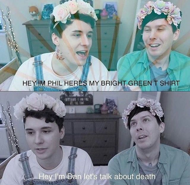 That's pretty much Dan and Phil for ya