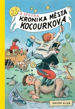 Obálka titulu Kronika města Kocourkova