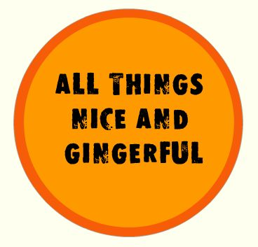 All things nice and gingerful