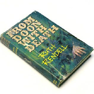 First edition of From Doon With Death by Ruth Rendell, 1964.