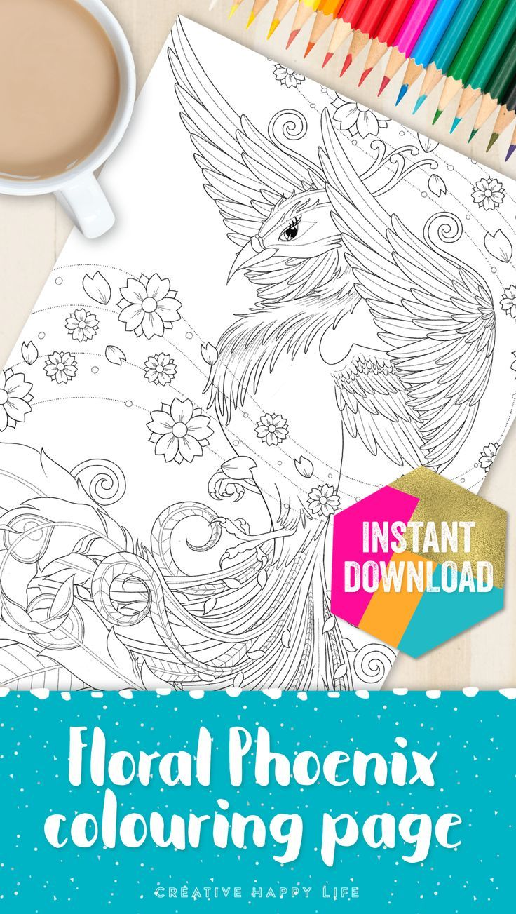 Get This Gorgeous Floral Phoenix Coloouring Page When You Join The Creative Happy Life Club This Month Plus Access A Back Catalogue O Coloring Pages Happy Life
