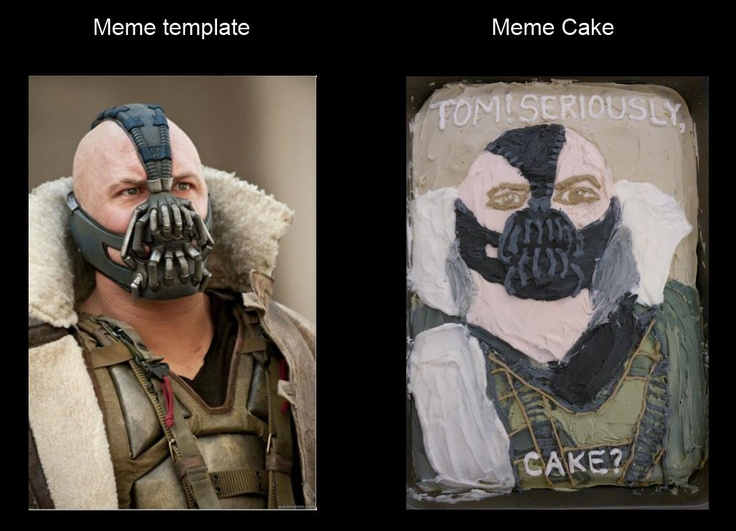 Bane Meme Cake Art Cake And Cupcake Ideas Pinterest
