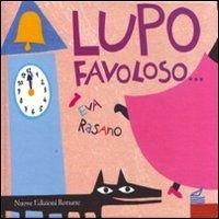 Eva Rasano, Lupo favoloso, ed. Nuove Edizioni Romane