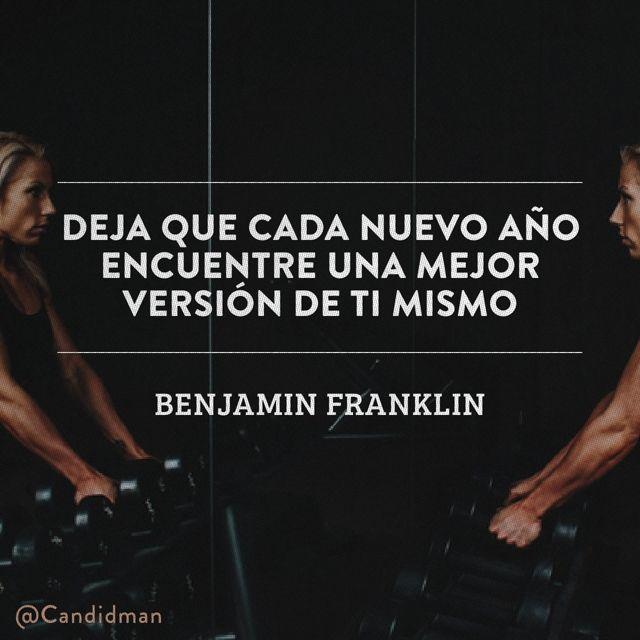20160101 Deja que cada nuevo año encuentre una mejor versión de ti mismo - Benjamin Franklin @Candidman
