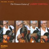Prime Picks: The Virtuoso Guitar of Larry Coryell [CD], 15080059
