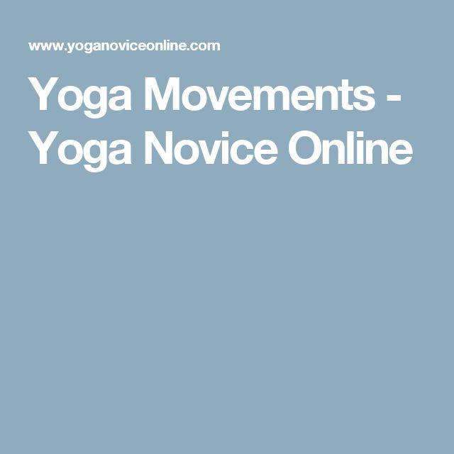 Yoga Movements - Yoga Novice Online