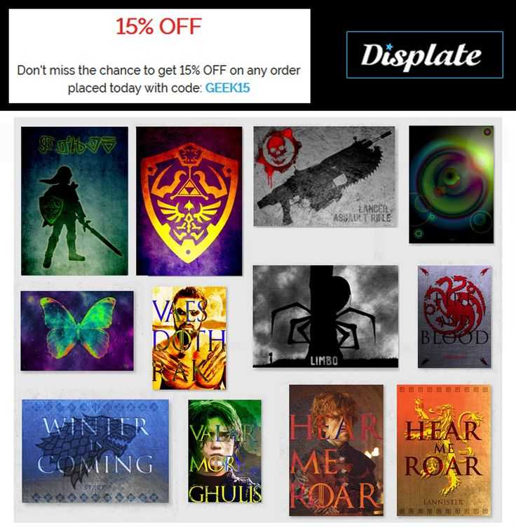 Get 15% OFF on any order placed today with code: GEEK15.  Buy Movie, Gaming, Game of Thrones and other Posters by Scar Design #sales #discount #posters #gameofthronesposter #metalprint #legendofzeldaposters #gearsofwarposter #limbogameposter #gaming #geek #geekgifts #displate #scardesign #gamer #giftsforhim #giftsforher #homedecor #games #gamergifts