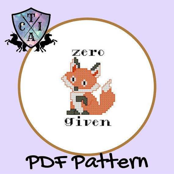 Funny zero fox given cross stitch pattern. Cute and subversive, perfect for sarcastic pun lovers. Available as a PDF for instant download.