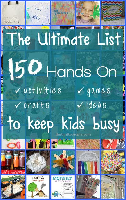 Ultimate List of Fun for Kids: 150 Hands-On Activities, Crafts, Games and Ideas to Keep Kids Busy