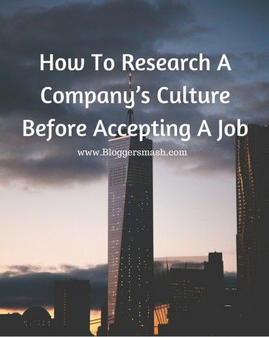 How To Research A Company's Culture before Accepting A Job