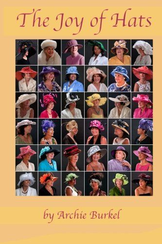 A book for anyone who loves hats. The Joy of Hats – Special Hats For Sale