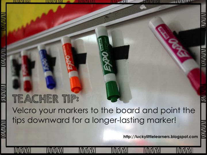 Teacher Tip:  Velcro your dry-erase markers to the board and point the tips downward for a longer-lasting marker.  Your students won't be able to reach these either so the tips don't get pushed down!