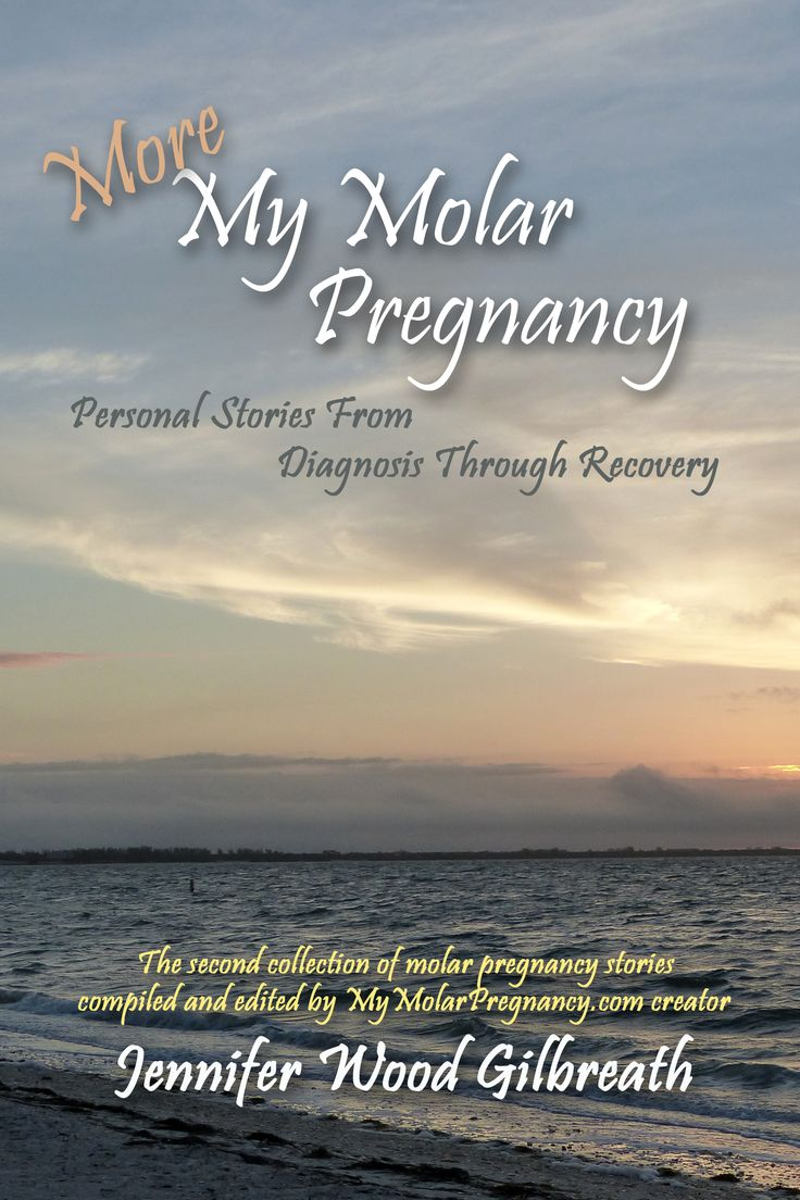 Second collection of women's molar pregnancy stories now available! Includes a foreword by Dr. Donald P. Goldstein as well as nearly two dozen more personal accounts of the molar pregnancy experience. #miscarriage #molarpregnancy #choriocarcinoma