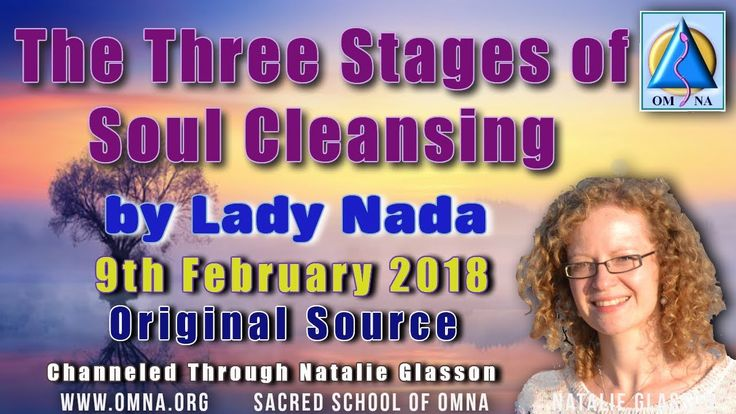 Channeled Messages - The Three Stages of Soul Cleansing by Lady Nada