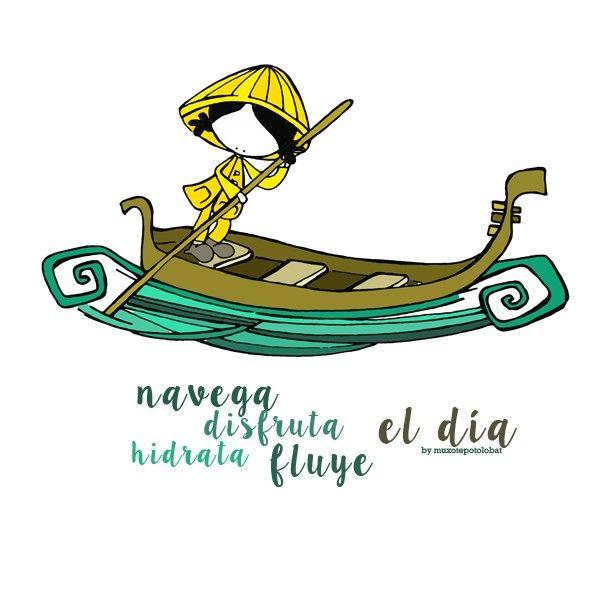 Navega, disfruta, hidrata, explora... fluye el día!!! Eeeegunon mundo…