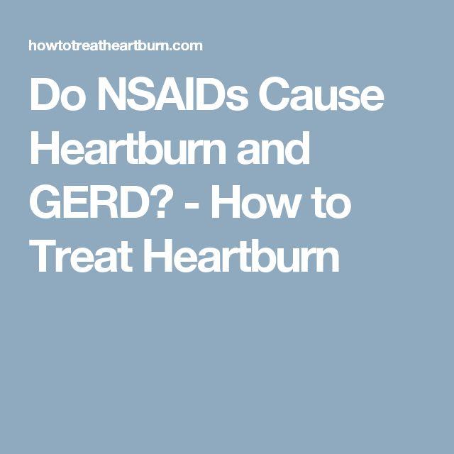 Do NSAIDs Cause Heartburn and GERD? - How to Treat Heartburn