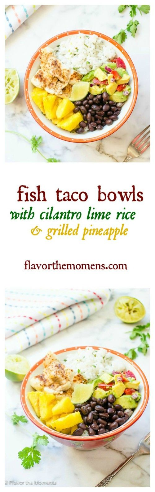 fish-taco-bowls-with-cilantro-lime-rice-and-grilled-pineapple-collage-flavorthemoments.com