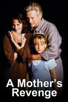 A Mothers Revenge
