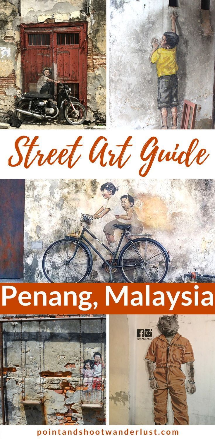 George Town Street Art: Capturing the essence of Penang
