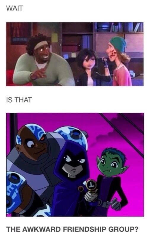Teen Titans and BH6 AND STARFIRE IS HONEY LEMON. AND HIRO IS ROBIN!!!