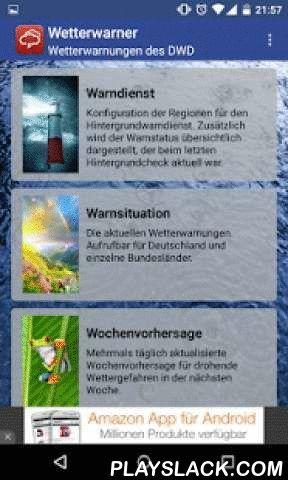 Wetterwarner  Android App - playslack.com ,  Die App bietet einen einfachen und komfortablen Zugriff auf die mobilen Seiten des DWD (Deutscher Wetterdienst)auf der es das aktuelle Wetter und Warnungen vor Unwetter gibt. Weiterhin gibt es die aktuelle Waldbrand Warnlage und eine Pollenvorhersage und jetzt neu auch ein Regenradar. Die APP stellt auch die aktuelle Waldbrandgefahr und den UV-Index dar.Es gibt Unwetterwarnungen für alle Landkreise und eine Wochenvorhersage der möglichen Unwetter…