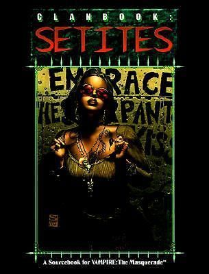 Clanbook : Setite by Richard Watts and White Wolf Publishing Staff (1995, Paperb