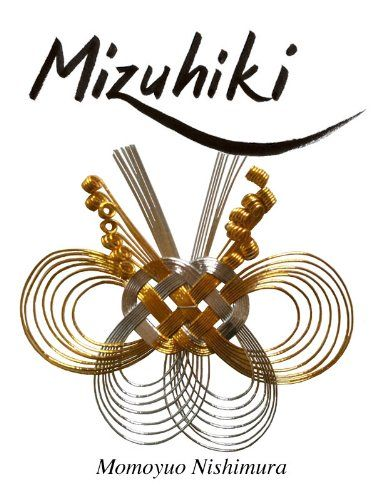 "Sense of Art ""Mizuhiki"" (Japanese culture Book 9)"