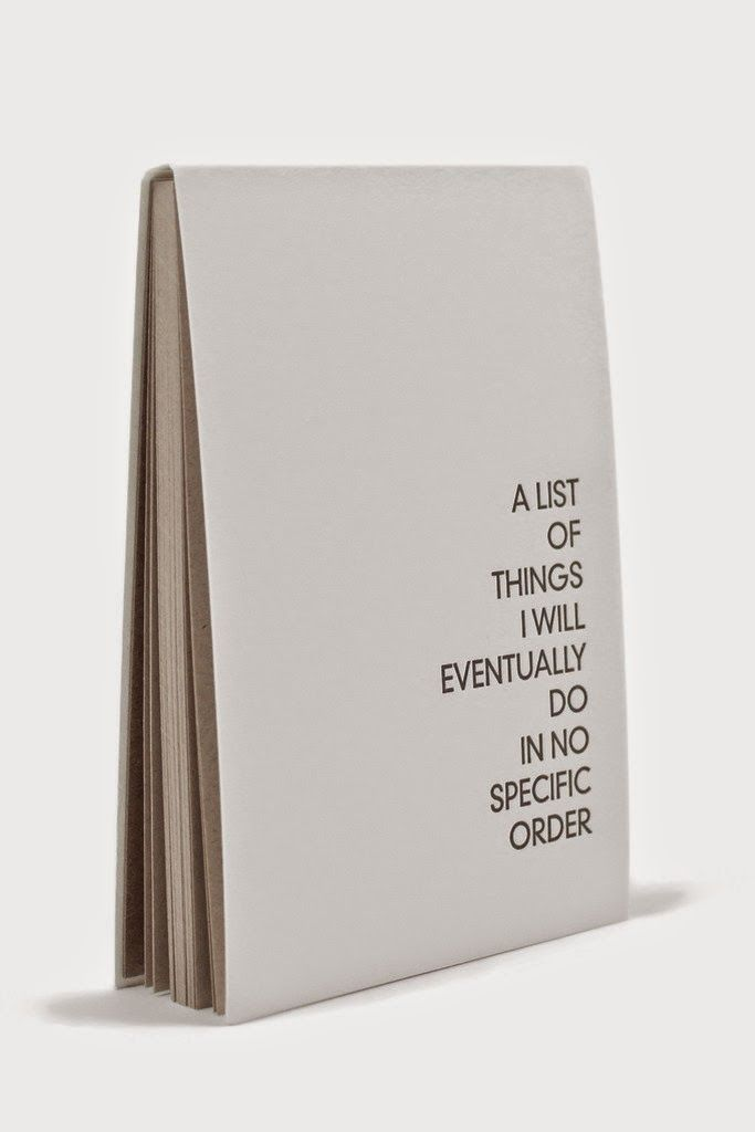 Notebooks are the best... To keep safe your treasures, plans, secrets, ideas, inspiration & thoughts... I have a lot to not do ... and a list of things i will eventually do in no specific order... like....