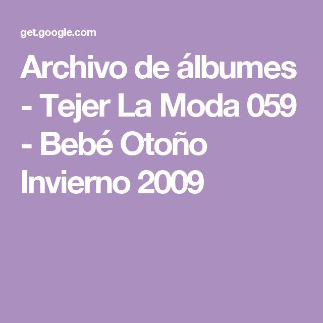 Archivo de álbumes - Tejer La Moda 059 - Bebé Otoño Invierno 2009
