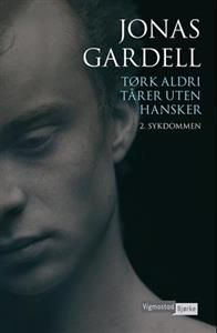 """""""Dette er fortellingen om en sykdom som tok mine venners liv mens de ennå var veldig unge. En fortelling om lidelse og skam og om svik, men også en fortelling om kjærlighet som trosser alt."""" Sykdommen er bok 2 i serien Tørk aldri tårer uten hansker av Jonas Gardell"""