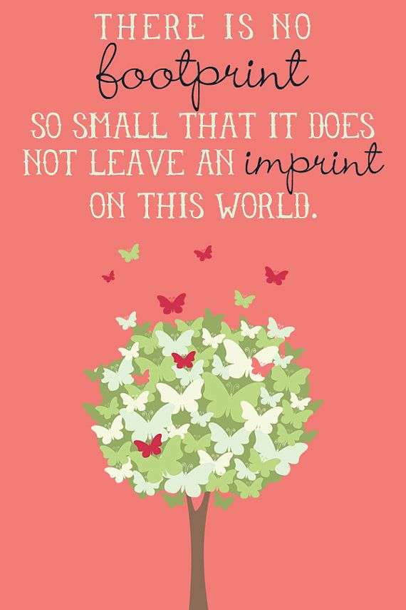 There is NO footprint so small... Memorial by LemonsThatArePink, $10.00
