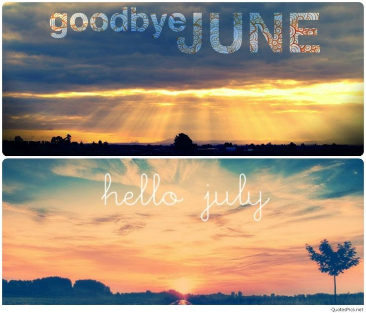 Hello July Wallpapers, Hello July Twitter, Welcome July, Month of July, Hello July Goodbye June, July Month, July, Hello July Images