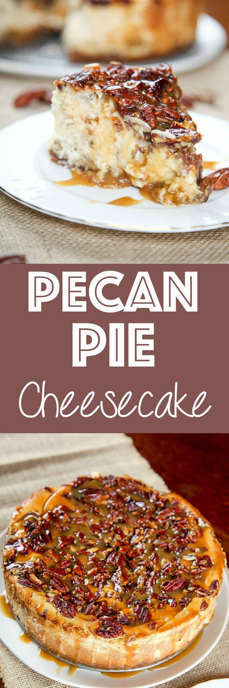 Pecan Pie Cheesecake: Creamy brown sugar cheesecake topped with a decadent pecan pie filling. Your favorite holiday pie, in cheesecake form!: